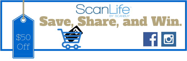 ScanLife Save, Share, and Win Blog Banner